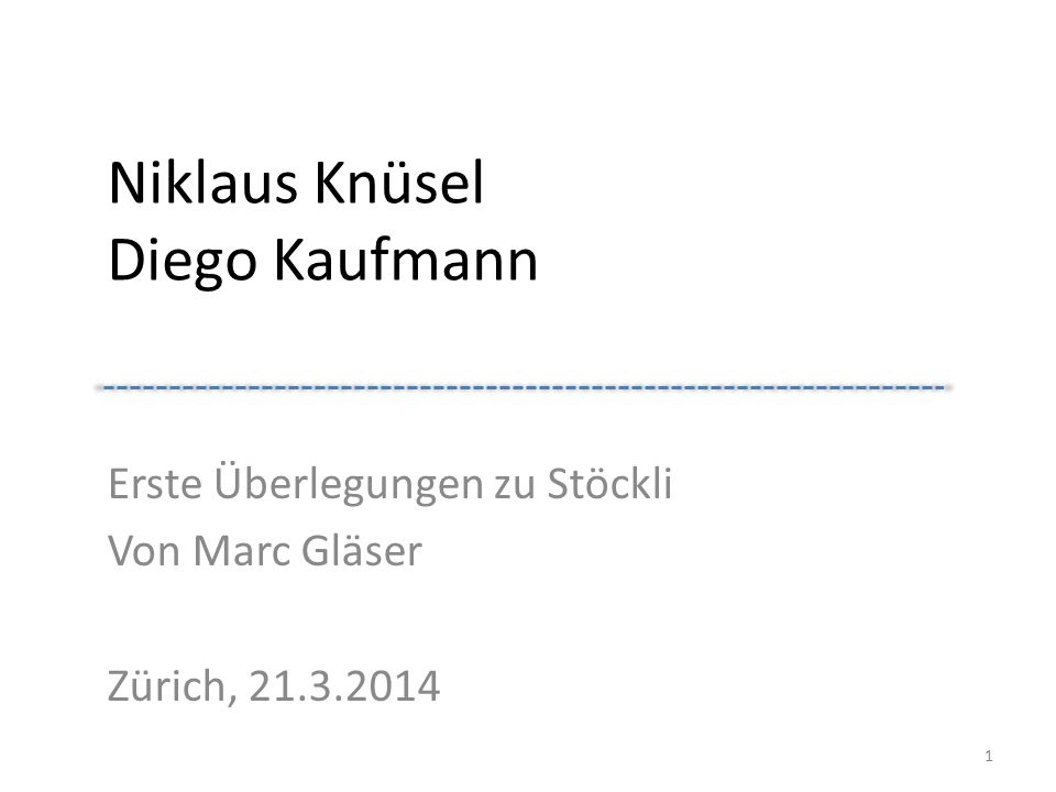 Niklaus Knüsel Diego Kaufmann