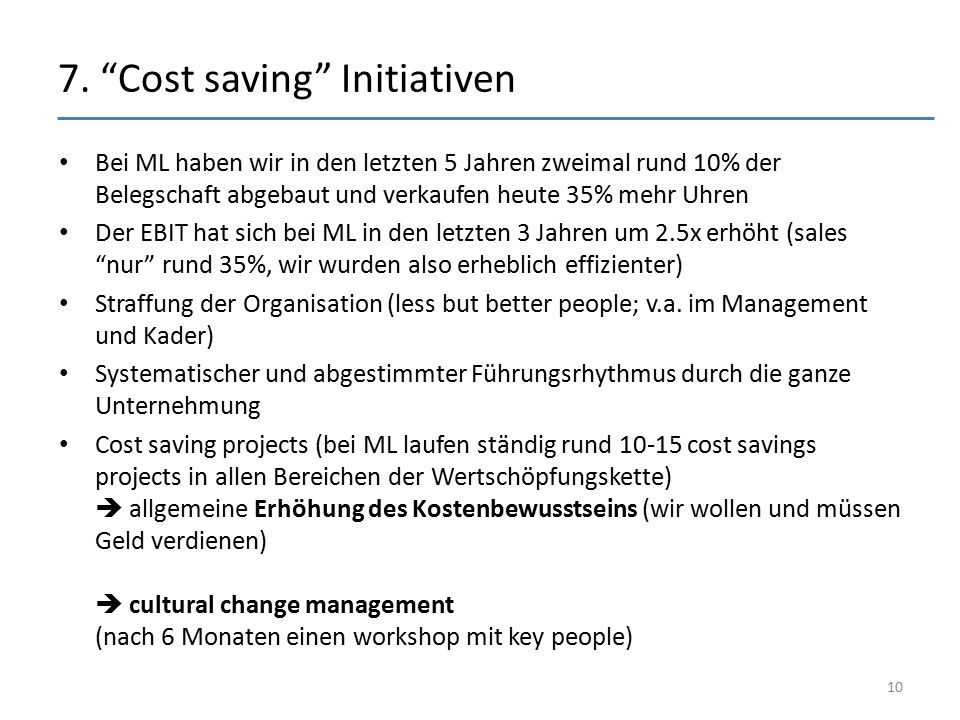 7. Cost saving Initiativen