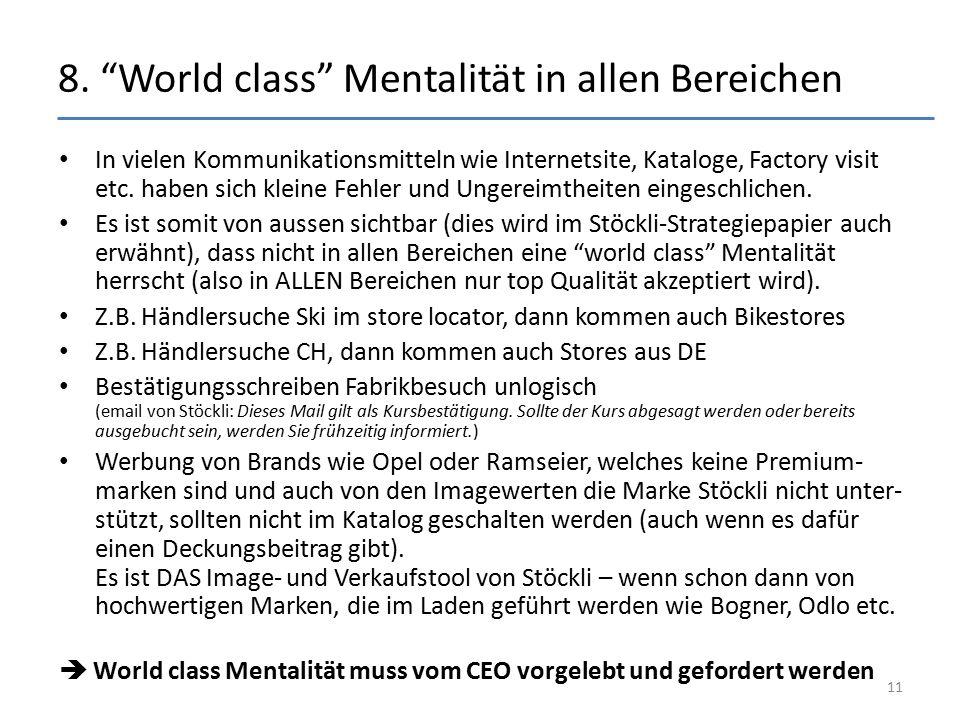 8. World class Mentalität in allen Bereichen