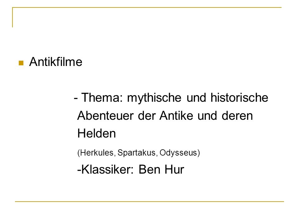 Antikfilme - Thema: mythische und historische. Abenteuer der Antike und deren. Helden. (Herkules, Spartakus, Odysseus)