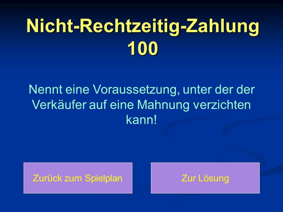 Nicht-Rechtzeitig-Zahlung 100