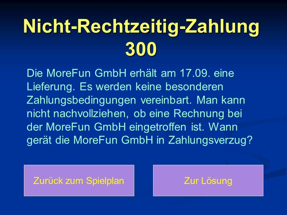 Nicht-Rechtzeitig-Zahlung 300