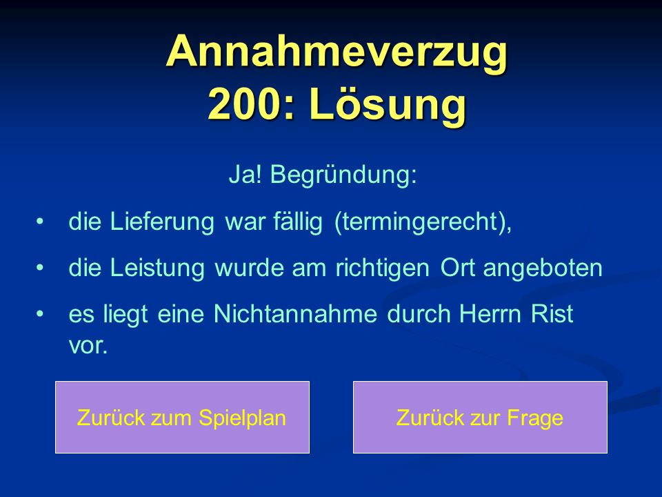 Annahmeverzug 200: Lösung
