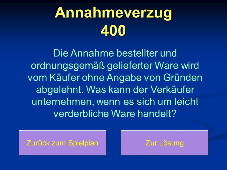 Annahmeverzug 400