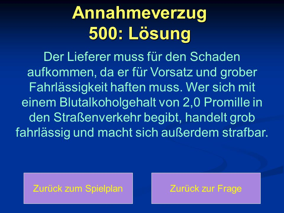 Annahmeverzug 500: Lösung