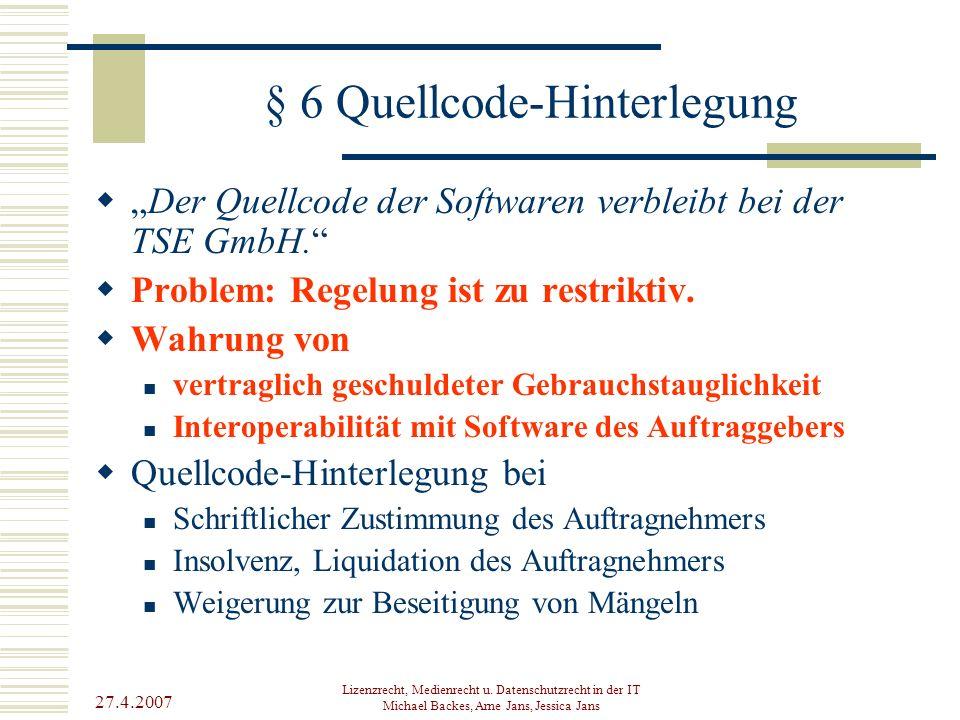 § 6 Quellcode-Hinterlegung