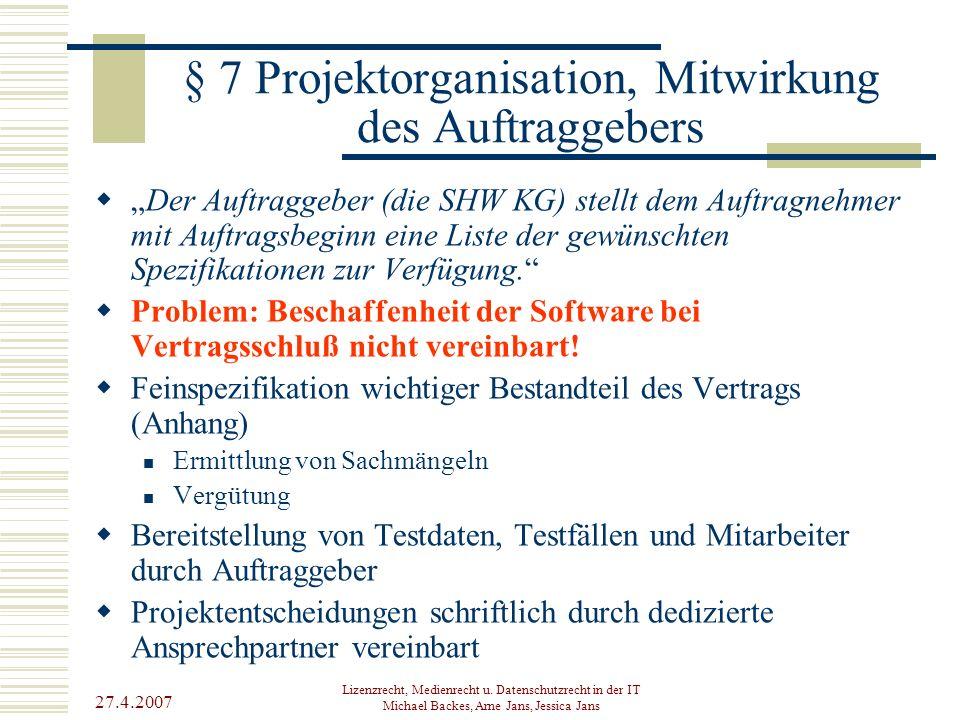 § 7 Projektorganisation, Mitwirkung des Auftraggebers