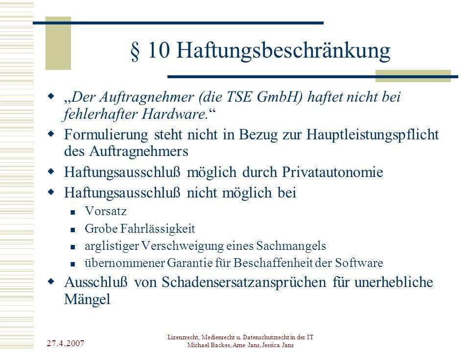 § 10 Haftungsbeschränkung