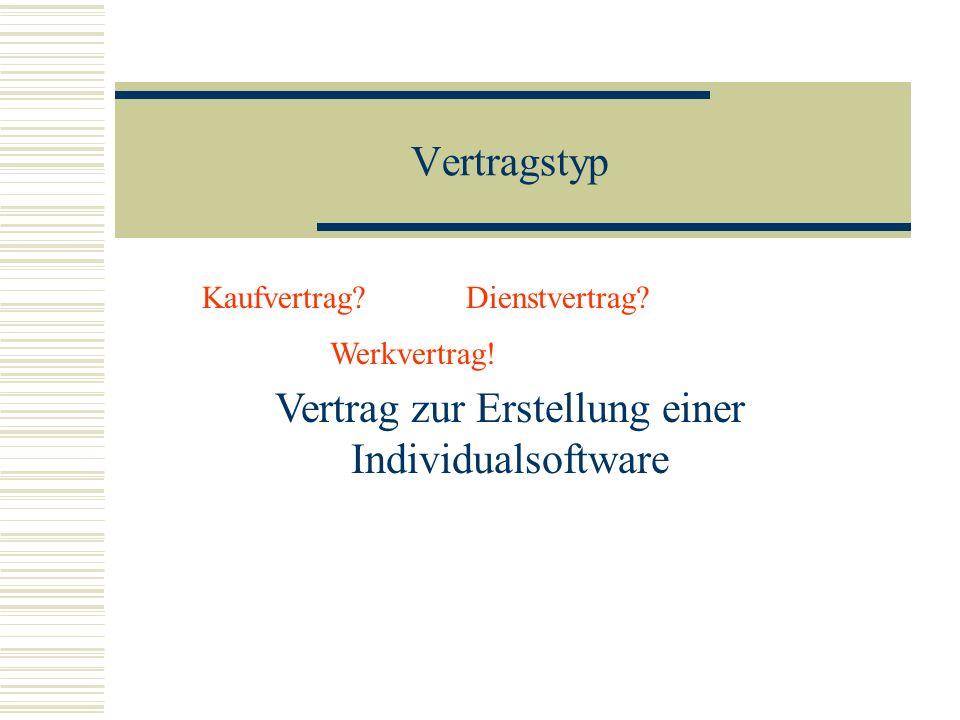 Vertrag zur Erstellung einer Individualsoftware