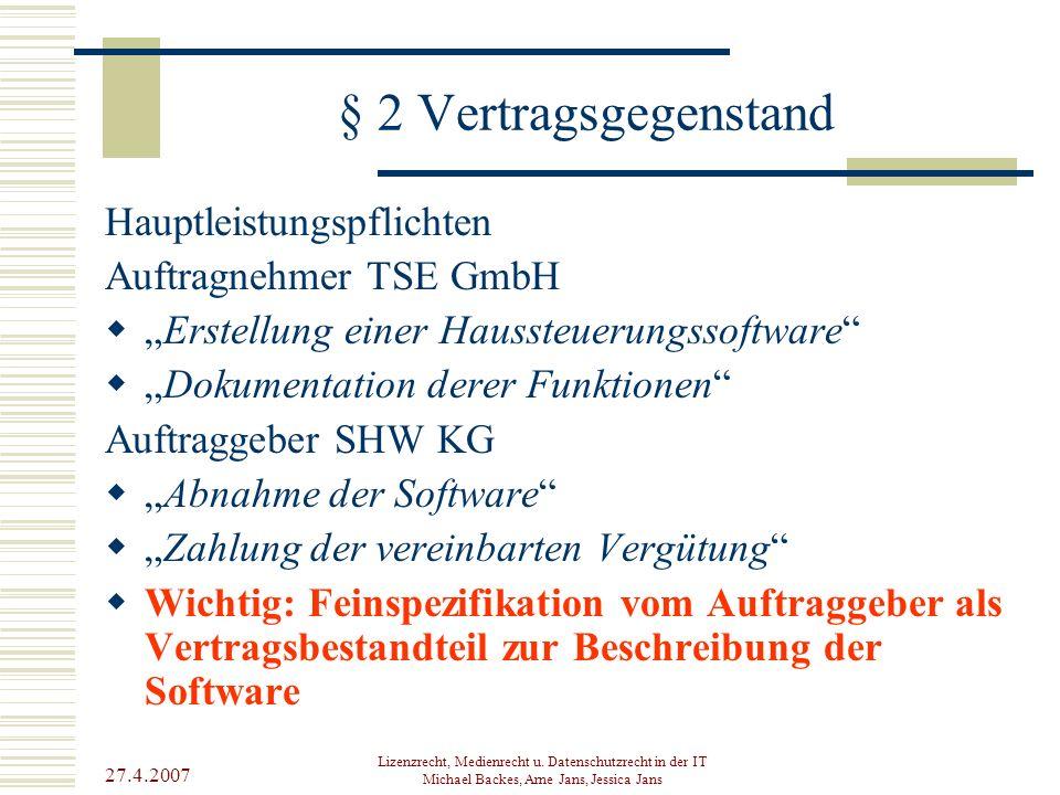 § 2 Vertragsgegenstand Hauptleistungspflichten Auftragnehmer TSE GmbH