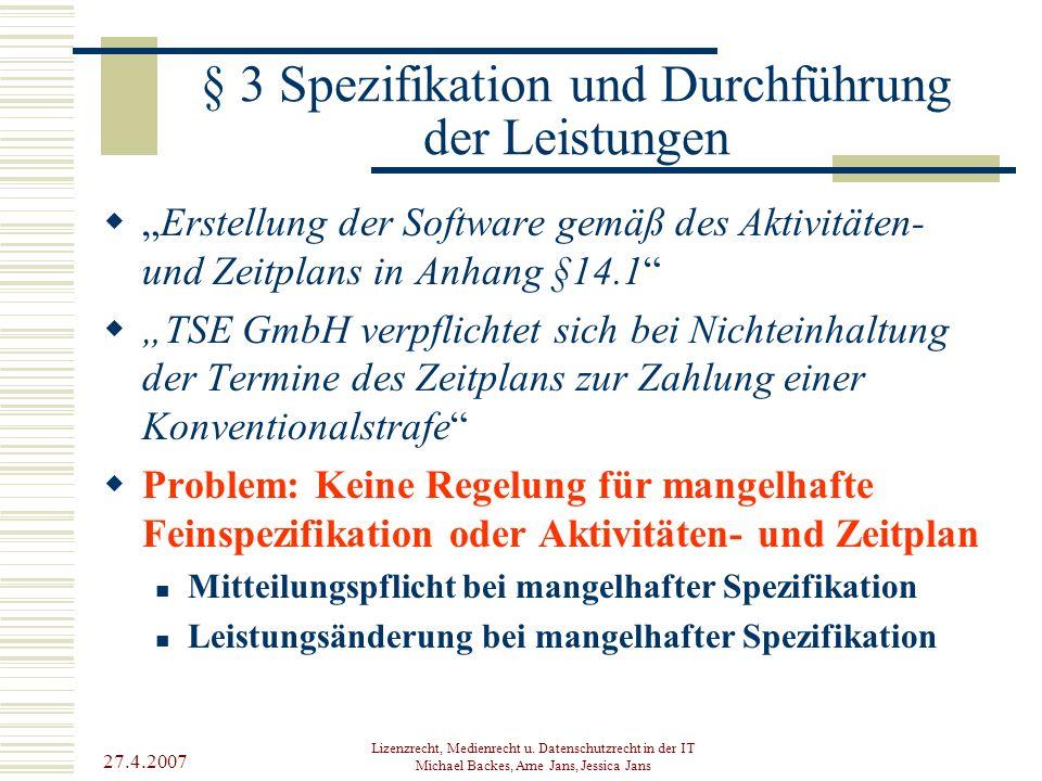 § 3 Spezifikation und Durchführung der Leistungen