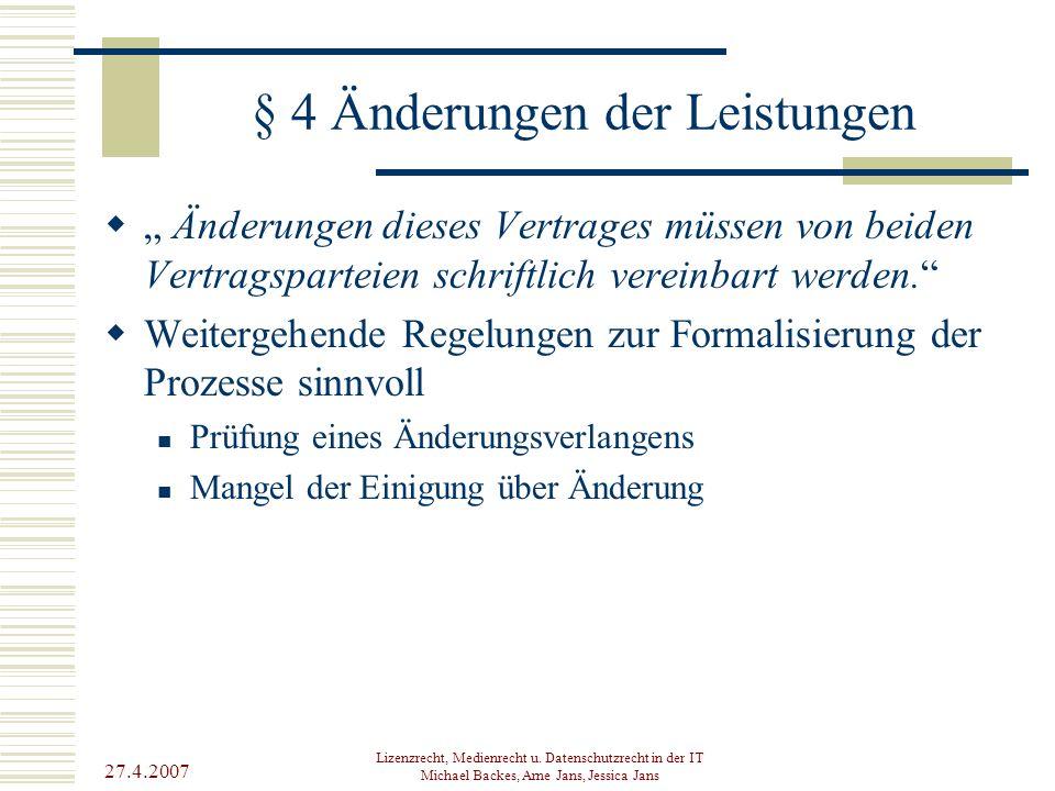 § 4 Änderungen der Leistungen
