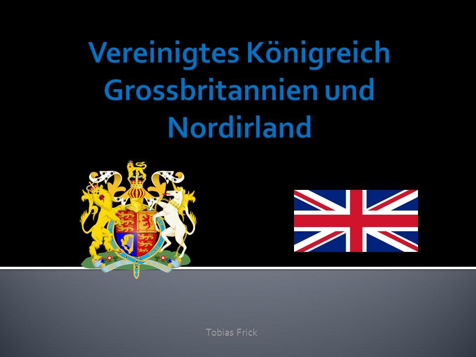 Vereinigtes Königreich Grossbritannien und Nordirland