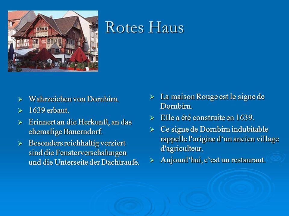 Rotes Haus La maison Rouge est le signe de Dornbirn.
