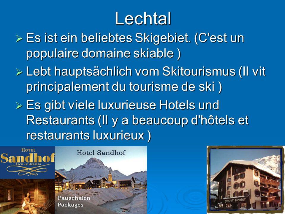 Lechtal Es ist ein beliebtes Skigebiet. (C est un populaire domaine skiable )