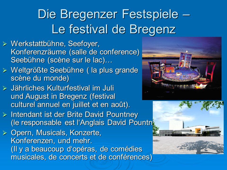 Die Bregenzer Festspiele – Le festival de Bregenz
