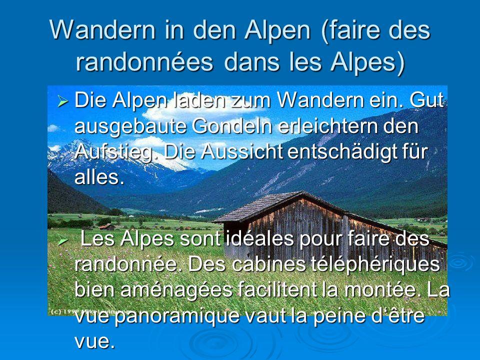 Wandern in den Alpen (faire des randonnées dans les Alpes)
