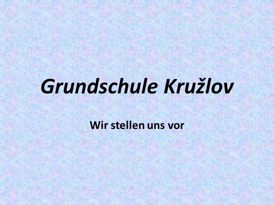Grundschule Kružlov Wir stellen uns vor