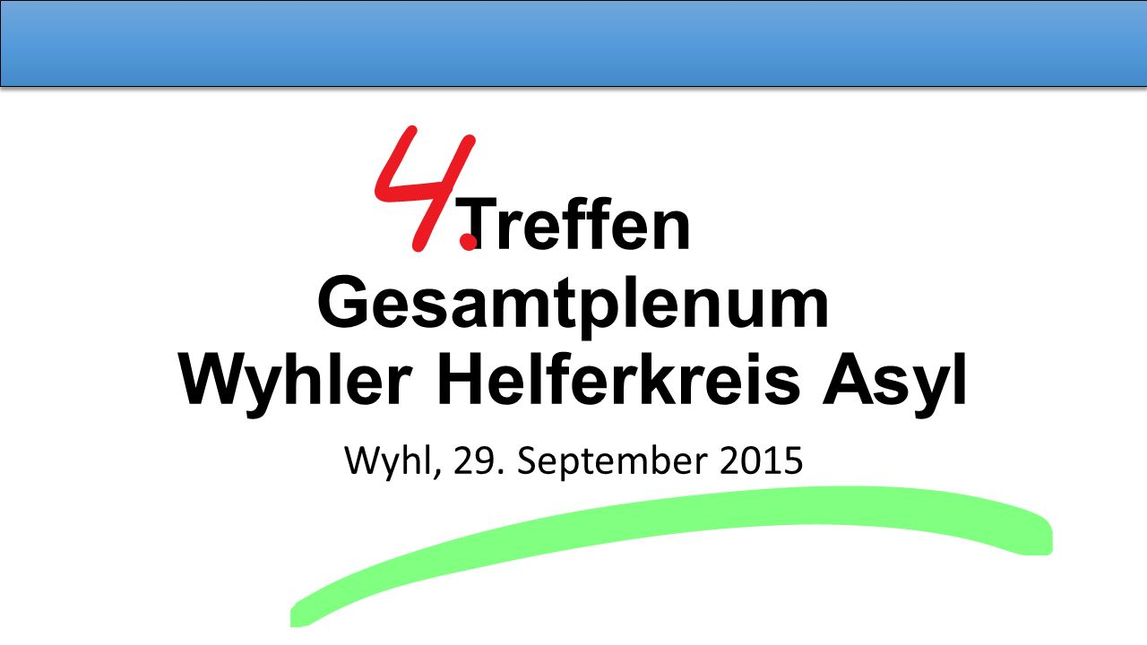 Treffen Gesamtplenum Wyhler Helferkreis Asyl