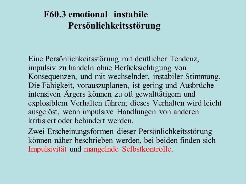 F60.3 emotional instabile Persönlichkeitsstörung