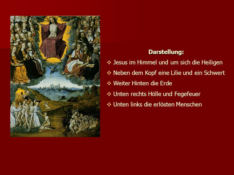 Darstellung: Jesus im Himmel und um sich die Heiligen. Neben dem Kopf eine Lilie und ein Schwert. Weiter Hinten die Erde.