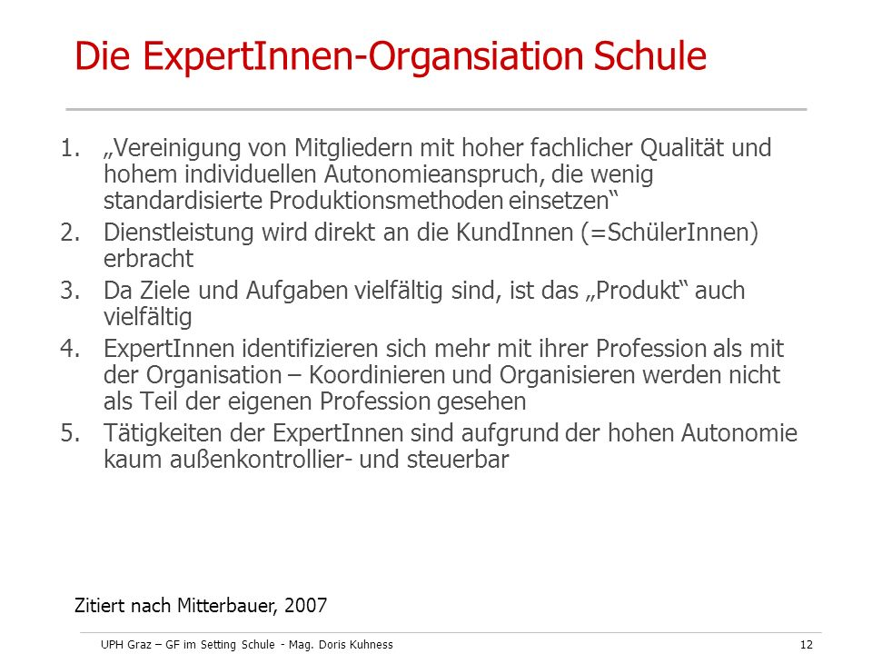 Die ExpertInnen-Organsiation Schule