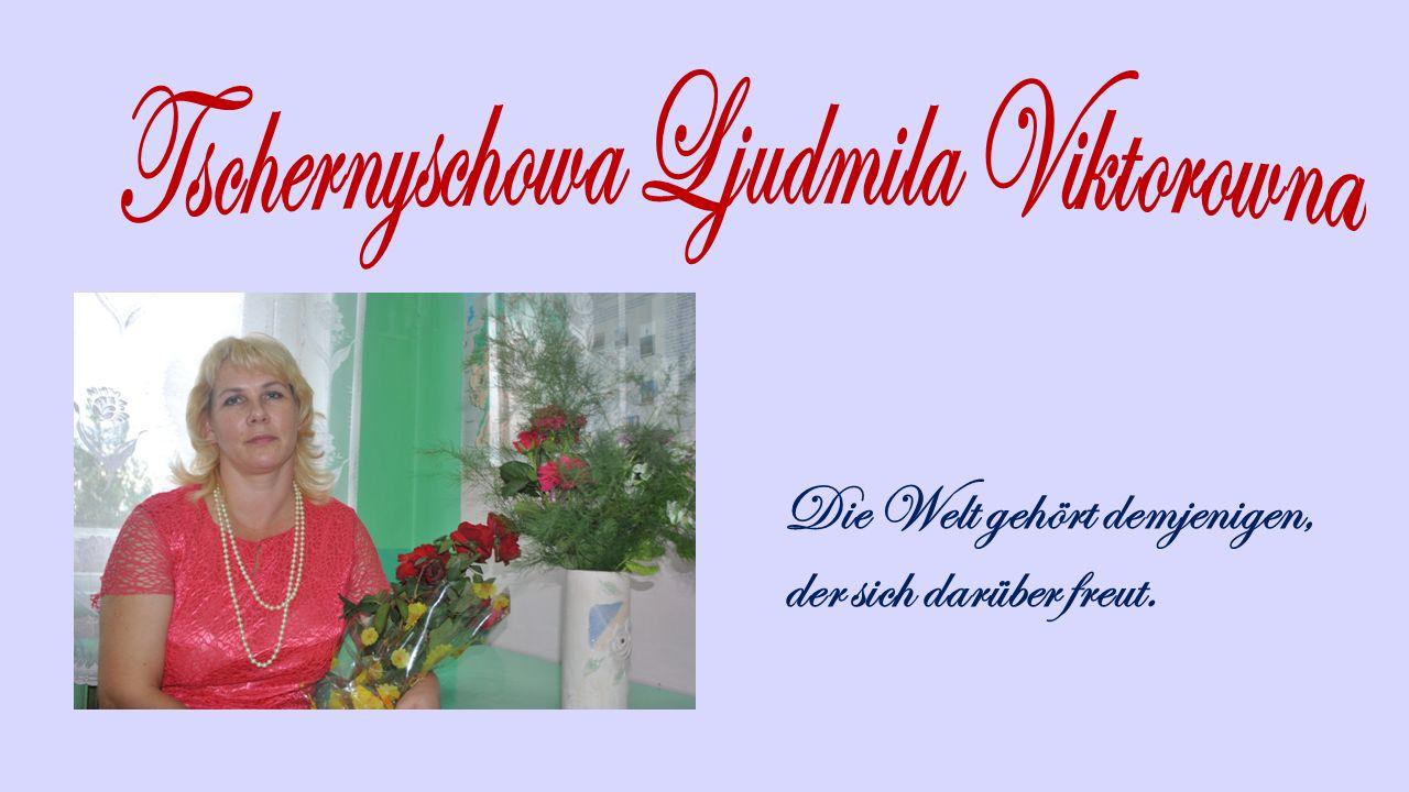 Tschernyschowa Ljudmila Viktorowna