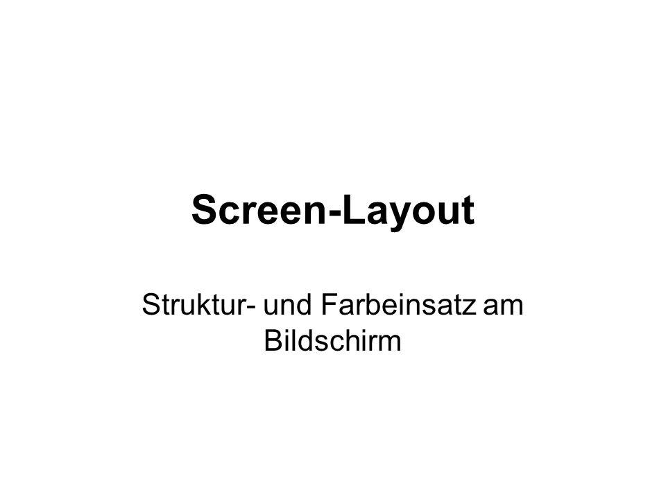 Struktur- und Farbeinsatz am Bildschirm