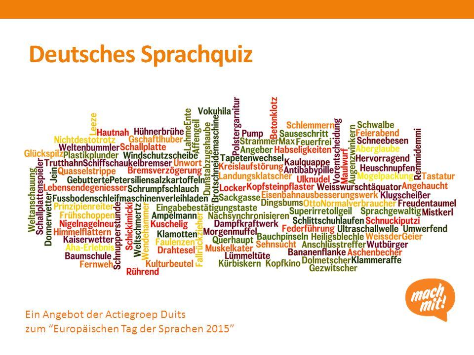 Deutsches Sprachquiz Ein Angebot der Actiegroep Duits