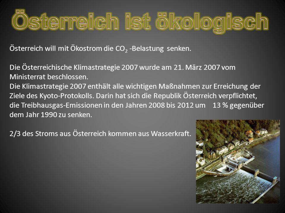 Österreich ist ökologisch