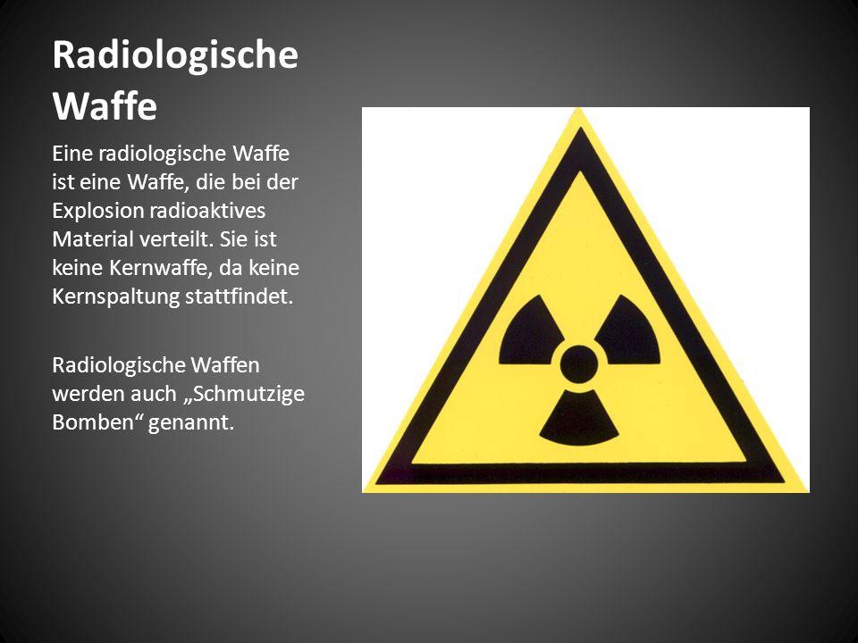 Radiologische Waffe