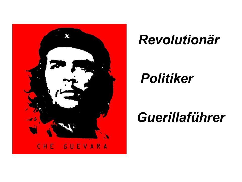 Revolutionär Politiker Guerillaführer