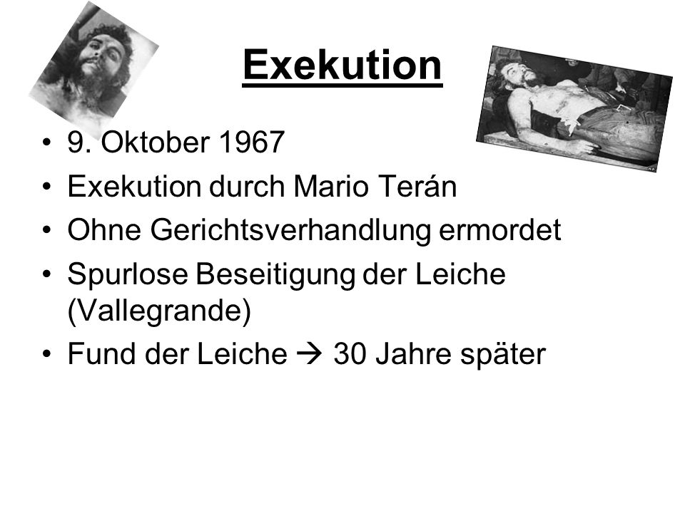 Exekution 9. Oktober 1967 Exekution durch Mario Terán