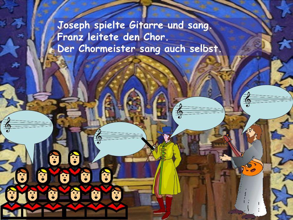 Joseph spielte Gitarre und sang.