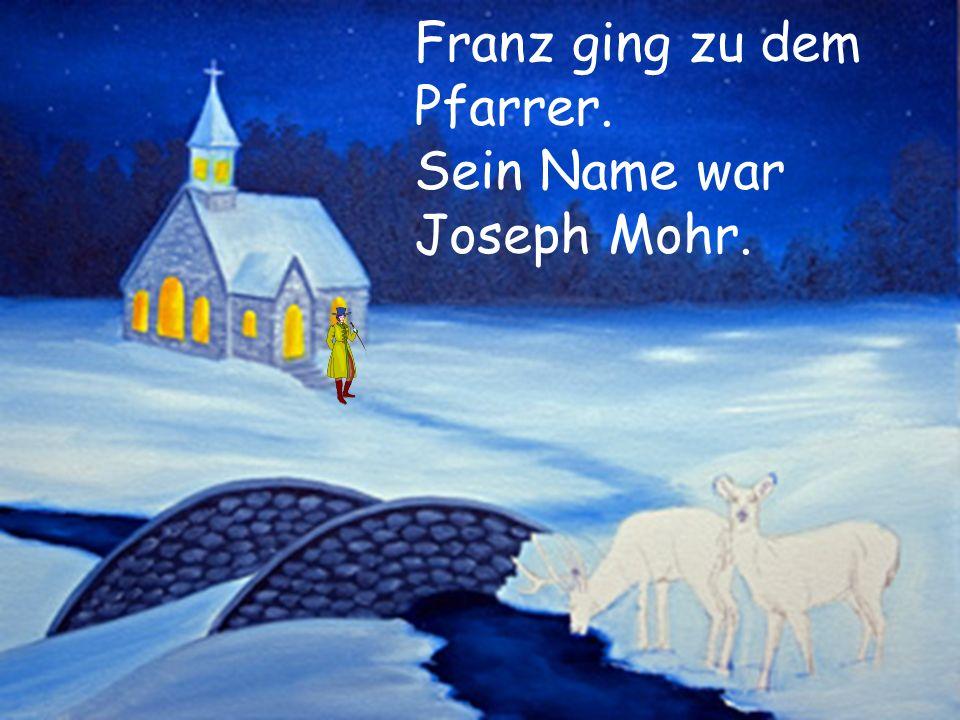 Franz ging zu dem Pfarrer.