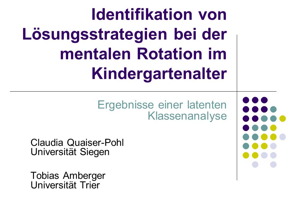 Identifikation von Lösungsstrategien bei der mentalen Rotation im Kindergartenalter