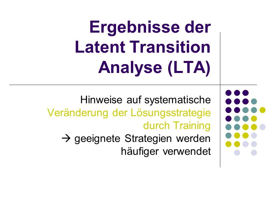 Ergebnisse der Latent Transition Analyse (LTA)
