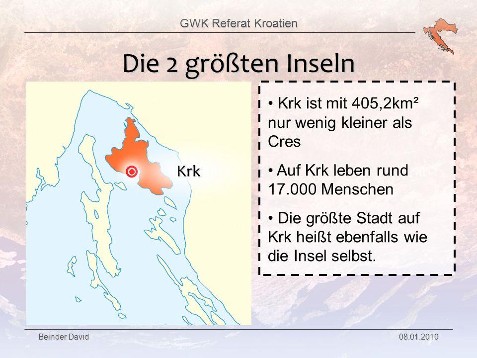 Die 2 größten Inseln Krk ist mit 405,2km² nur wenig kleiner als Cres. Auf Krk leben rund 17.000 Menschen.