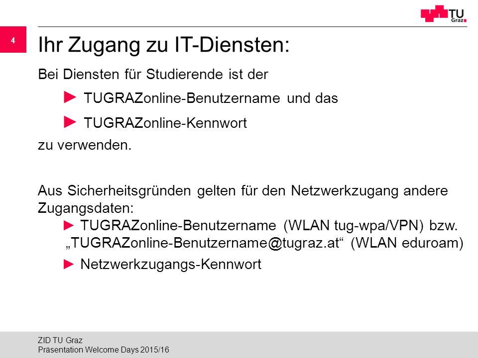 Ihr Zugang zu IT-Diensten: