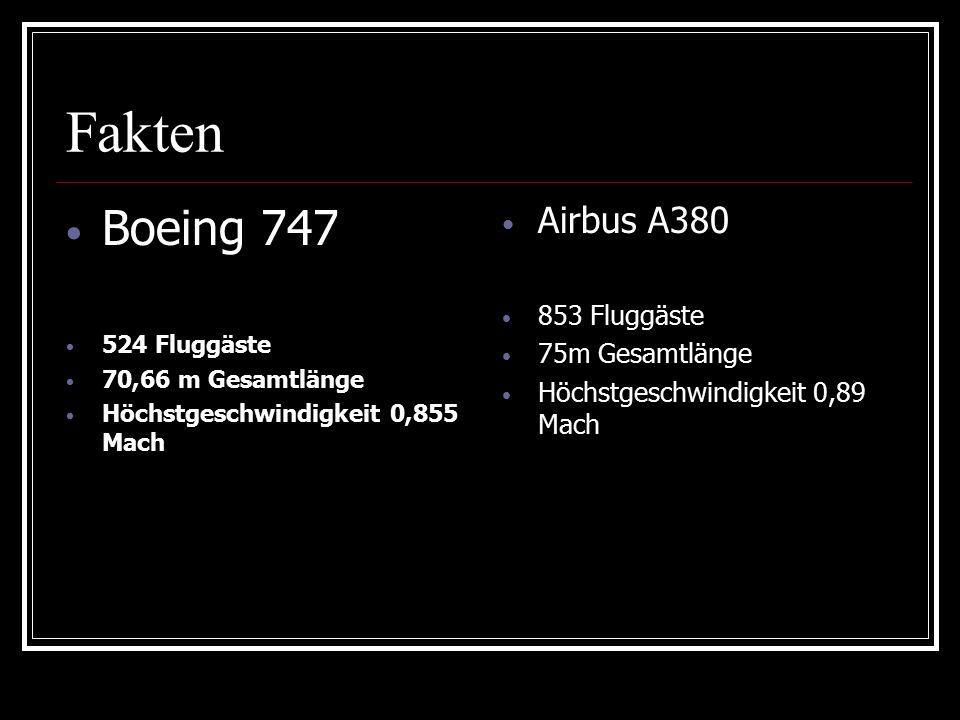 Fakten Boeing 747 Airbus A380 853 Fluggäste 75m Gesamtlänge