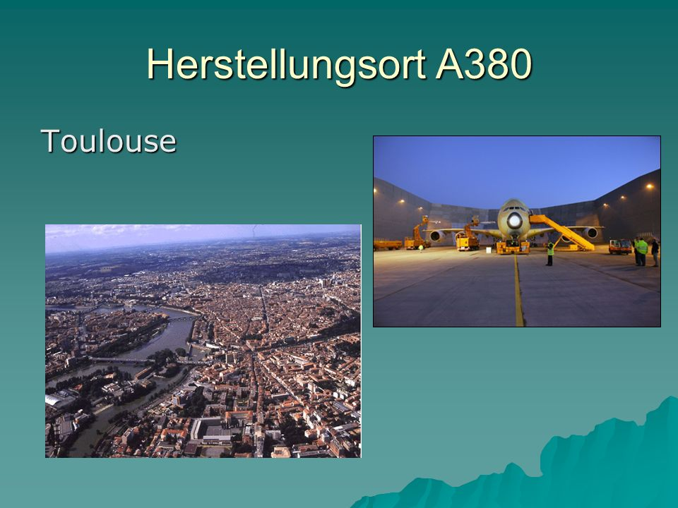 Herstellungsort A380 Toulouse