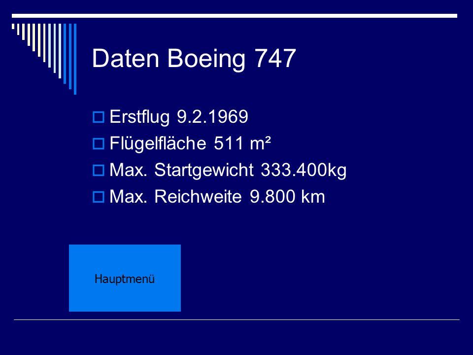 Daten Boeing 747 Erstflug 9.2.1969 Flügelfläche 511 m²
