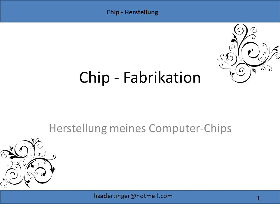 Herstellung meines Computer-Chips