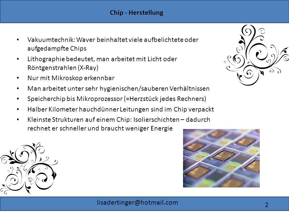 Vakuumtechnik: Waver beinhaltet viele aufbelichtete oder aufgedampfte Chips