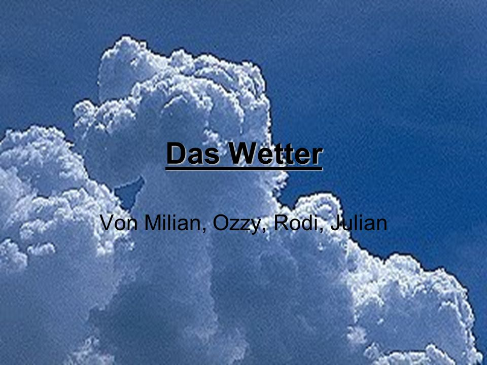 Von Milian, Ozzy, Rodi, Julian