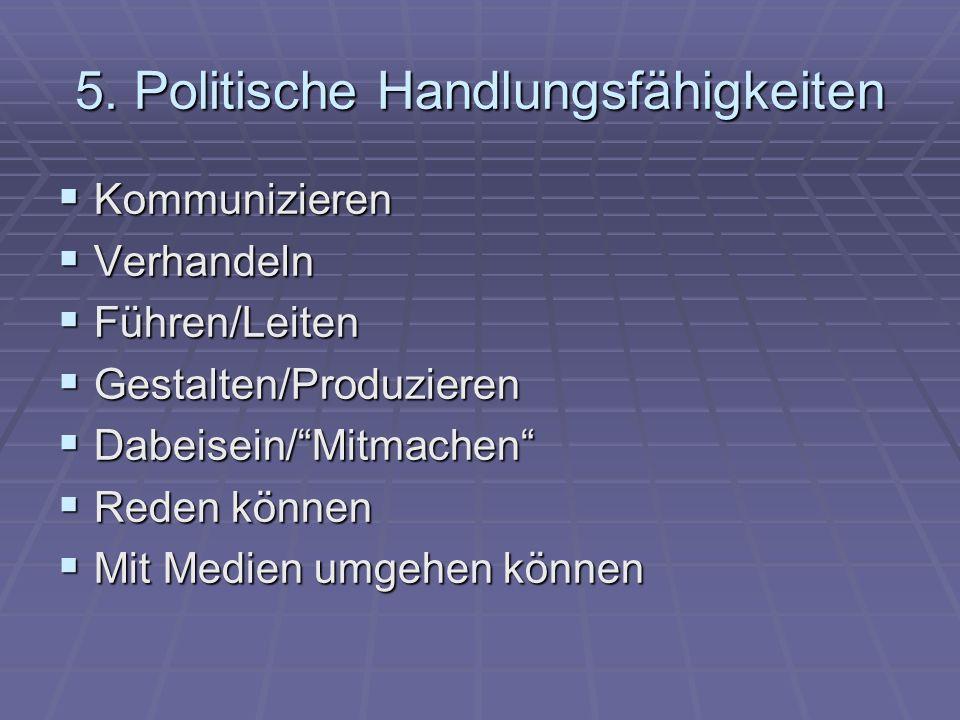 5. Politische Handlungsfähigkeiten