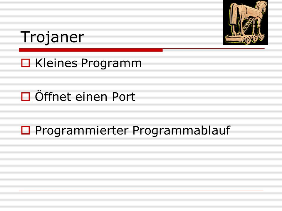 Trojaner Kleines Programm Öffnet einen Port