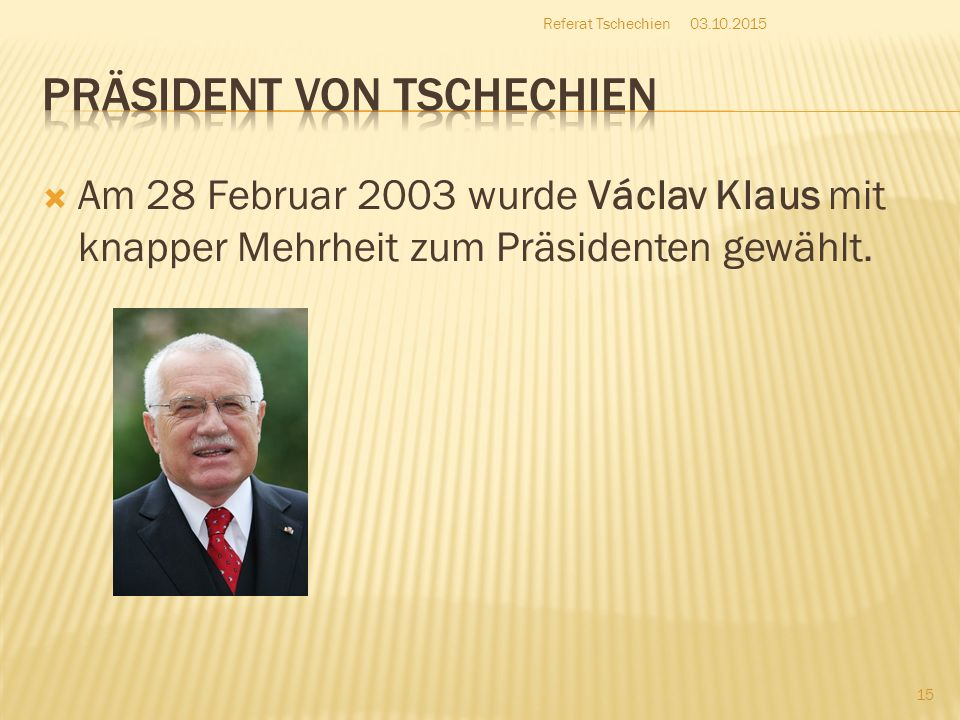 Präsident von Tschechien