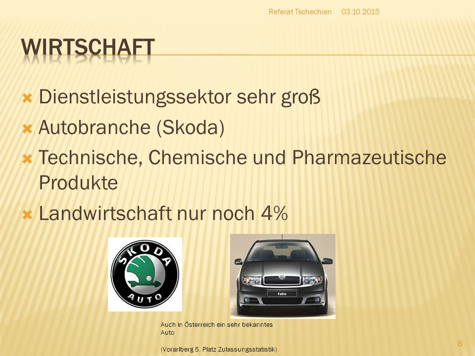 Wirtschaft Dienstleistungssektor sehr groß Autobranche (Skoda)