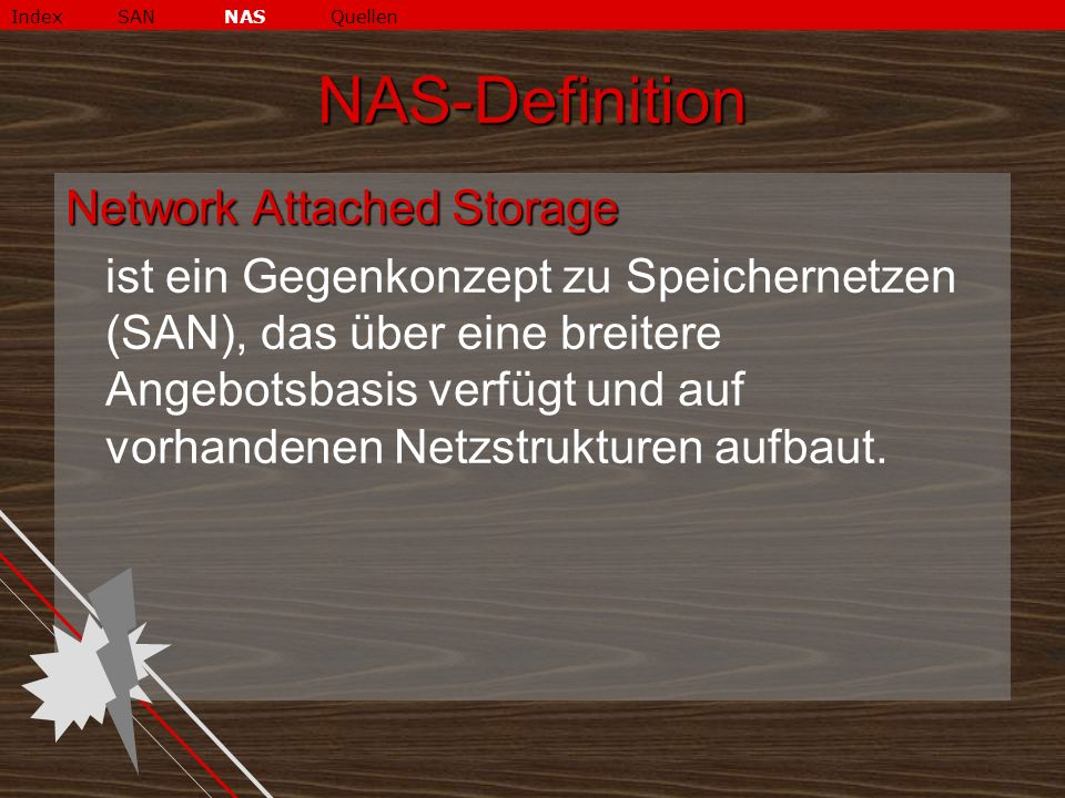 NAS-Definition Network Attached Storage